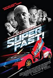 Superfast! (2015) Poster - Movie Forum, Cast, Reviews