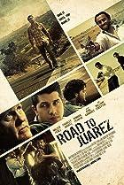 Image of Road to Juarez