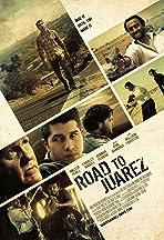 Road to Juarez