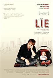 The Lie (2011) Poster - Movie Forum, Cast, Reviews