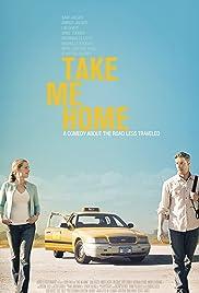 Take Me Home(2011) Poster - Movie Forum, Cast, Reviews
