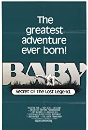 Baby: Secret of the Lost Legend (1985) Poster - Movie Forum, Cast, Reviews