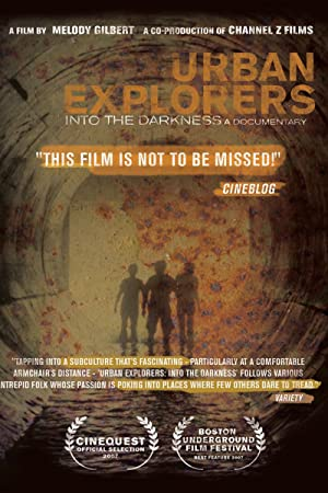 Urban Explorers: Into the Darkness (2007)