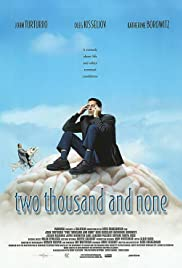 Two Thousand and None (2000) Poster - Movie Forum, Cast, Reviews