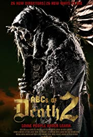 ABCs of Death 2 (2014) Poster - Movie Forum, Cast, Reviews