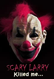 Scary Larry Poster