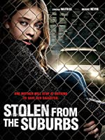 Stolen from Suburbia(2015)