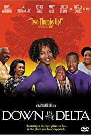 Down in the Delta (1998) Poster - Movie Forum, Cast, Reviews