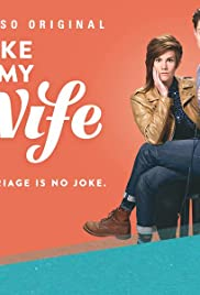 Take My Wife Poster - TV Show Forum, Cast, Reviews