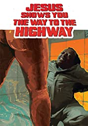 Jesus Shows You the Way to the Highway (2019) poster