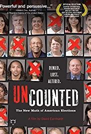 Uncounted: The New Math of American Elections Poster
