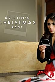 Kristin's Christmas Past (2013) Poster - Movie Forum, Cast, Reviews