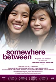 Somewhere Between(2011) Poster - Movie Forum, Cast, Reviews