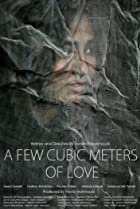 Image of A Few Cubic Meters of Love