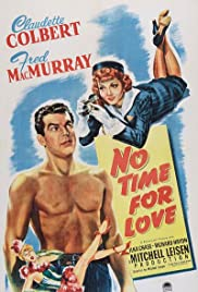 No Time for Love (1943) Poster - Movie Forum, Cast, Reviews