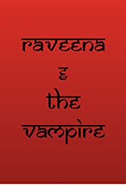 Raveena and the Vampire Poster