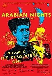 As Mil e Uma Noites: Volume 2, O Desolado(2015) Poster - Movie Forum, Cast, Reviews