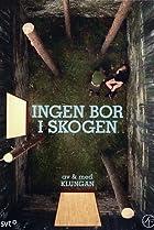 Image of Ingen bor i skogen