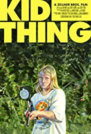 Kid-Thing(2012) Poster - Movie Forum, Cast, Reviews