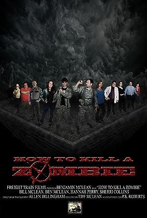 How to Kill a Zombie (2014)