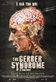 The Gerber Syndrome: il contagio (2011) Poster - Movie Forum, Cast, Reviews