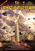 TL-1 Mi reino por un platillo volador