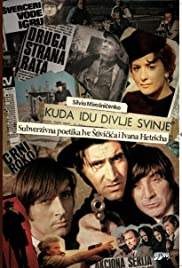 Kuda idu divlje svinje Poster - TV Show Forum, Cast, Reviews