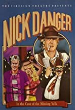 Nick Danger in The Case of the Missing Yolk