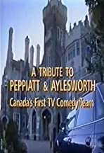 Adrienne Clarkson Presents: A Tribute to Peppiatt & Aylesworth: Canada's First Television Comedy Team