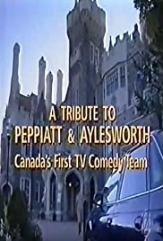 Adrienne Clarkson Presents: A Tribute to Peppiatt & Aylesworth: Canada's First Television Comedy Team Poster