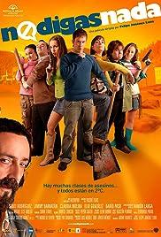 No digas nada(2007) Poster - Movie Forum, Cast, Reviews