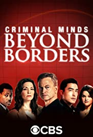 Criminal Minds: Beyond Borders Poster - TV Show Forum, Cast, Reviews