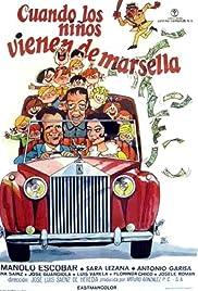 Cuando los niños vienen de Marsella Poster