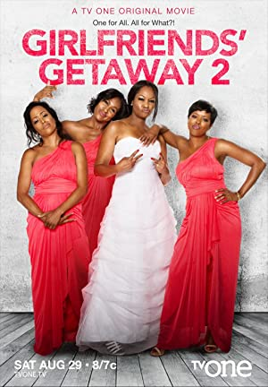 Girlfriends' Getaway 2 (2015)