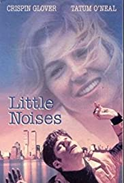 Little Noises (1991) Poster - Movie Forum, Cast, Reviews