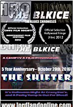 The BlkIce Chronicles: The Shifter
