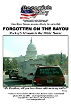 Forgotten on the Bayou: Rockey's Mission to the White House
