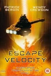 Escape Velocity(1999) Poster - Movie Forum, Cast, Reviews