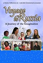Voyage to Russia: A Journey of the Imagination