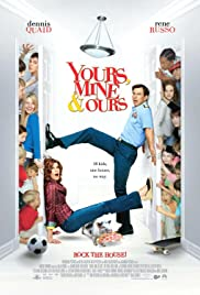 Yours, Mine & Ours (2005) Poster - Movie Forum, Cast, Reviews