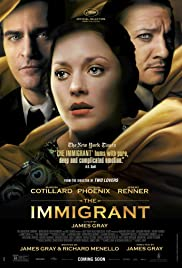 The Immigrant (2013) Poster - Movie Forum, Cast, Reviews