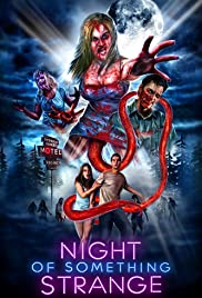 Night of Something Strange (2016) Poster - Movie Forum, Cast, Reviews