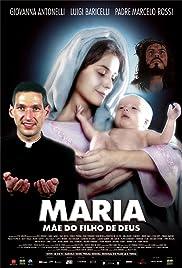 Maria, Mãe do Filho de Deus Poster