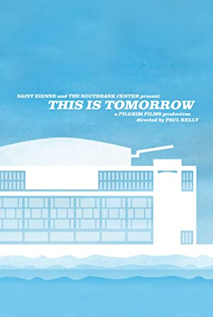 This Is Tomorrow (2008)
