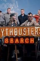Image of MythBusters: The Search
