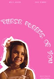 These Dreams of You Poster