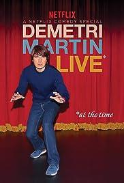 Demetri Martin: Live (At the Time)(2015) Poster - TV Show Forum, Cast, Reviews