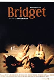 Bridget (2002) Poster - Movie Forum, Cast, Reviews