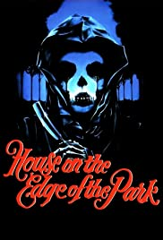 The House on the Edge of the Park Poster