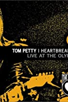 Image of Tom Petty and the Heartbreakers: Live at the Olympic - The Last DJ and More